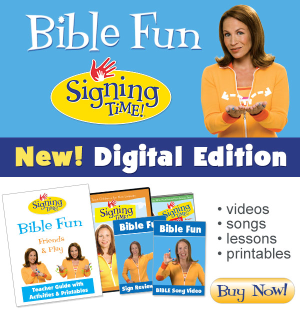 Signing time Bible fun
