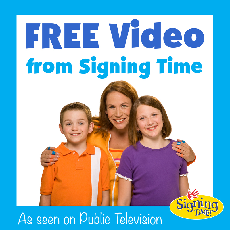 Signing Time Free Video - Graphic 2